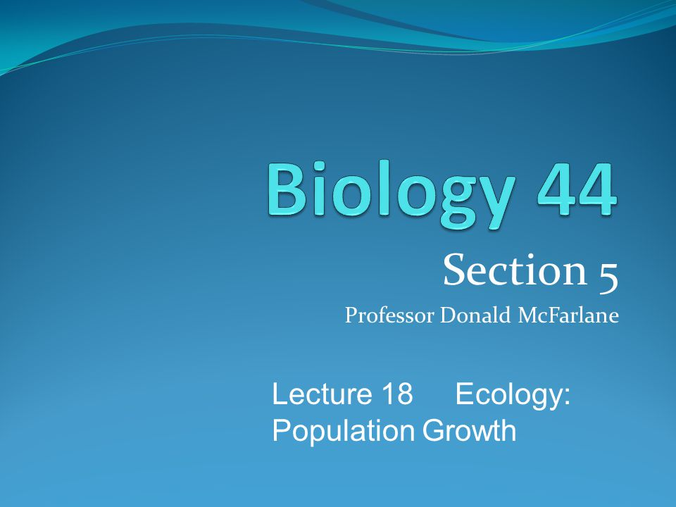 Section 5 Professor Donald McFarlane