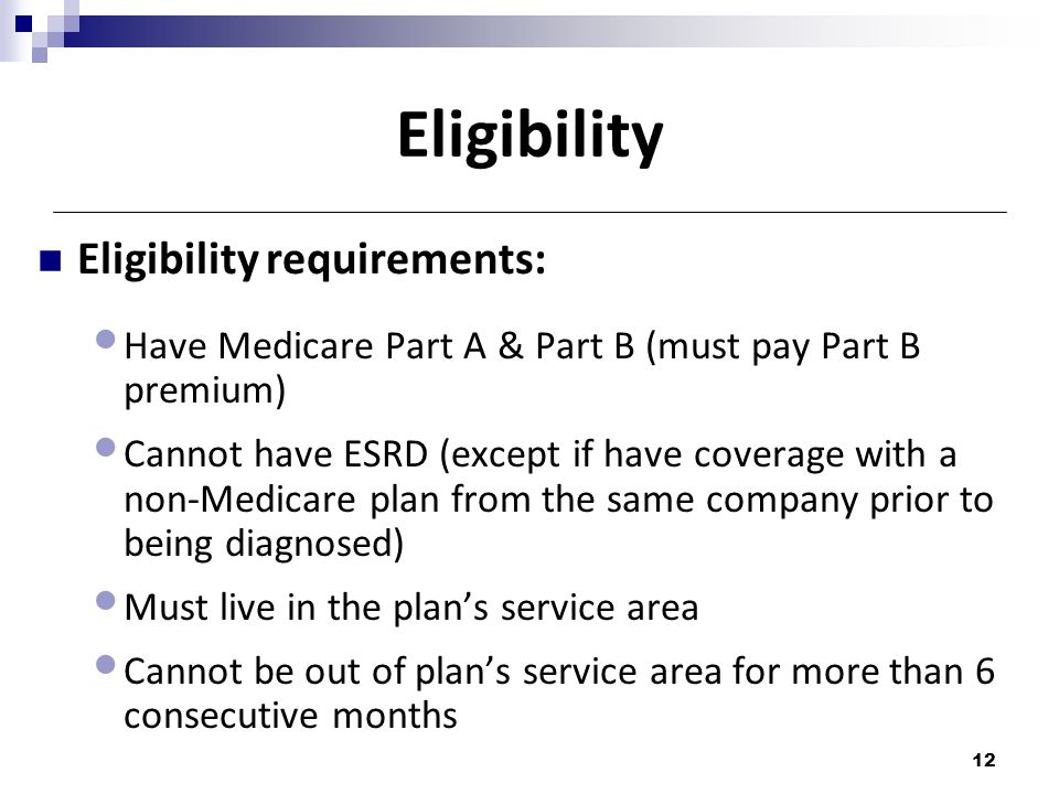 Eligibility Eligibility requirements: