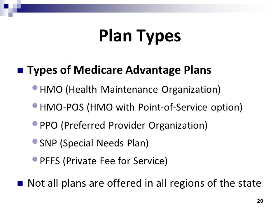 Plan Types Types of Medicare Advantage Plans