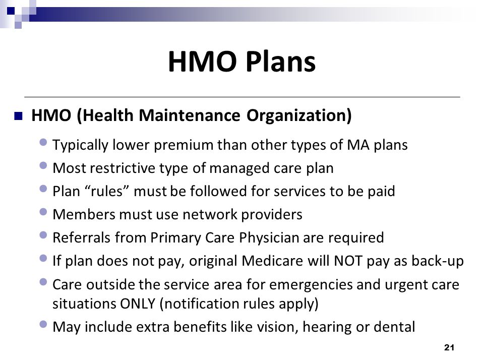 HMO Plans HMO (Health Maintenance Organization)
