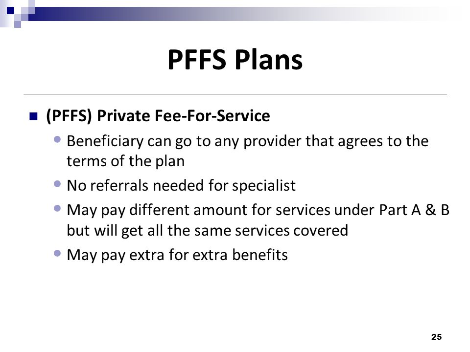 PFFS Plans (PFFS) Private Fee-For-Service