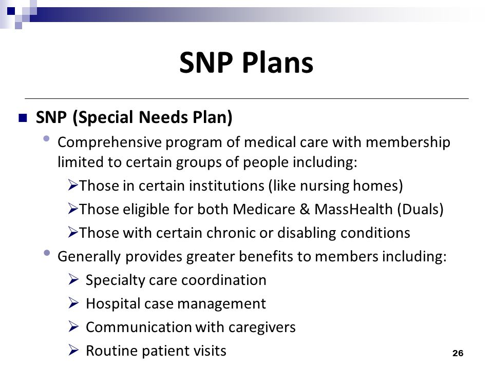 SNP Plans SNP (Special Needs Plan)