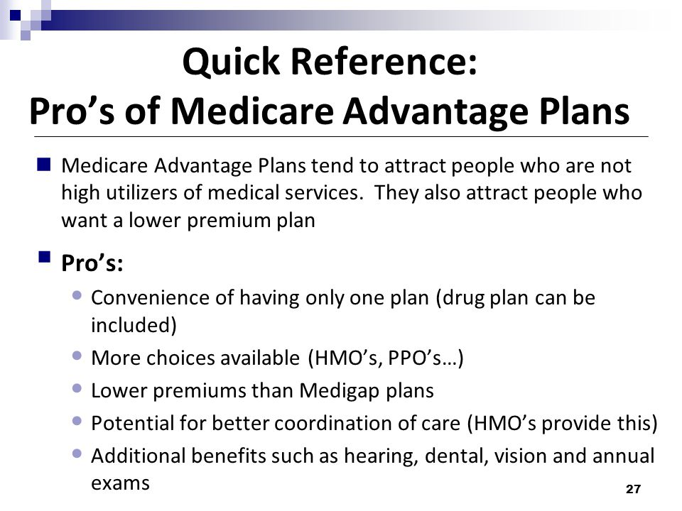 Quick Reference: Pro's of Medicare Advantage Plans