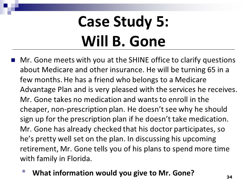 Case Study 5: Will B. Gone