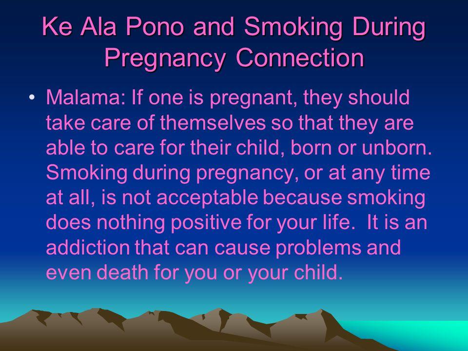 Ke Ala Pono and Smoking During Pregnancy Connection