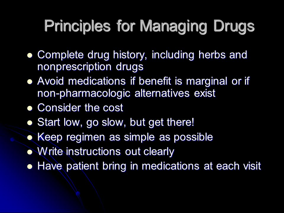 Principles for Managing Drugs