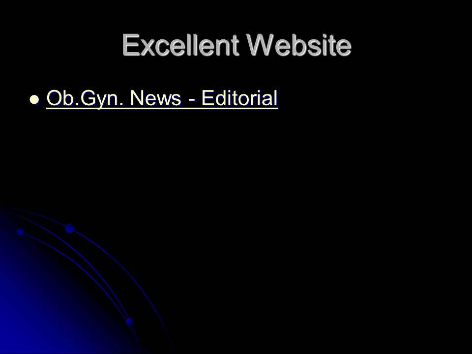 Excellent Website Ob.Gyn. News - Editorial