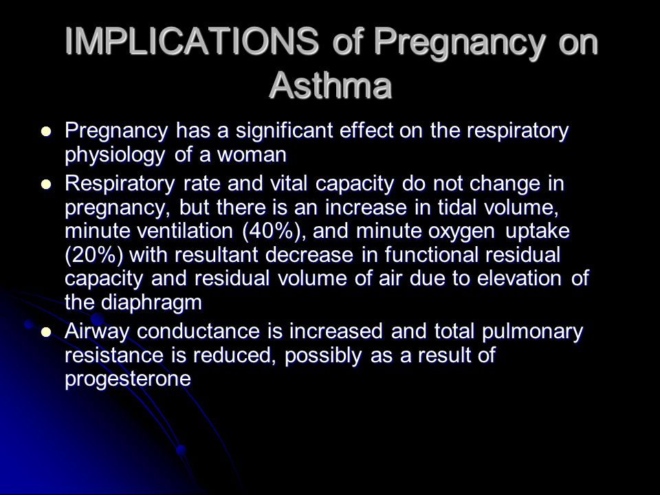 IMPLICATIONS of Pregnancy on Asthma