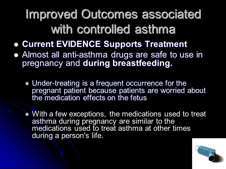 Improved Outcomes associated with controlled asthma