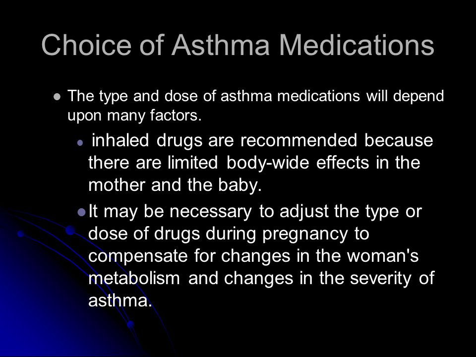 Choice of Asthma Medications