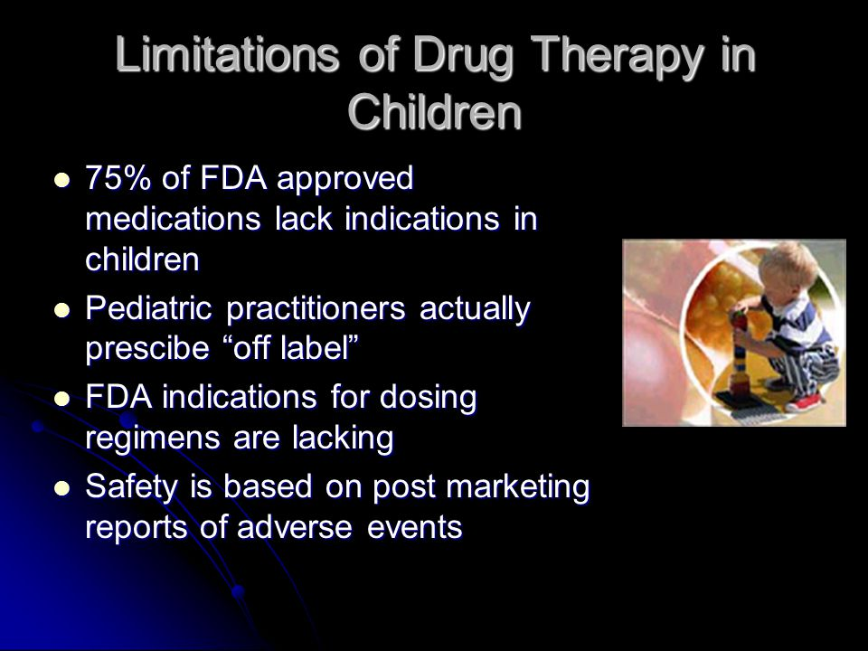 Limitations of Drug Therapy in Children