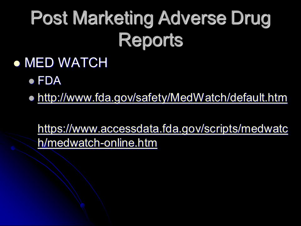 Post Marketing Adverse Drug Reports