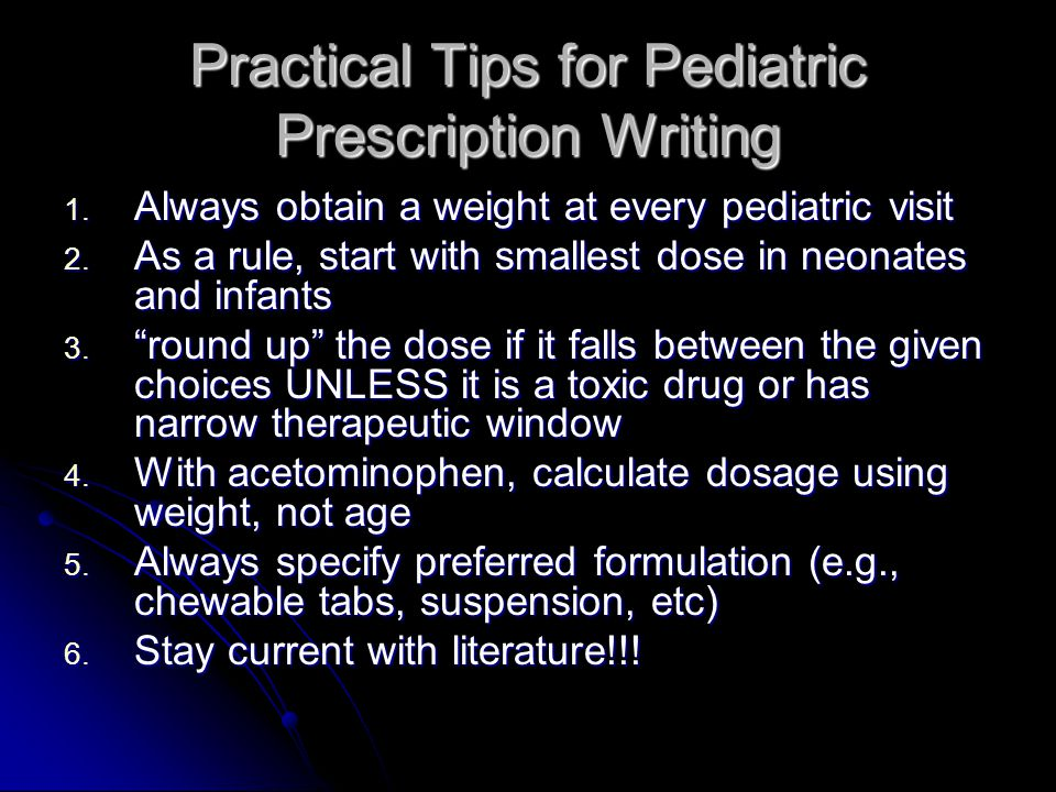 Practical Tips for Pediatric Prescription Writing