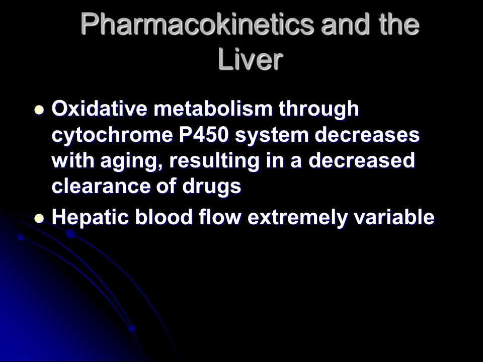 Pharmacokinetics and the Liver