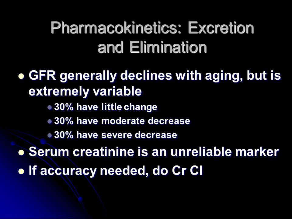 Pharmacokinetics: Excretion and Elimination