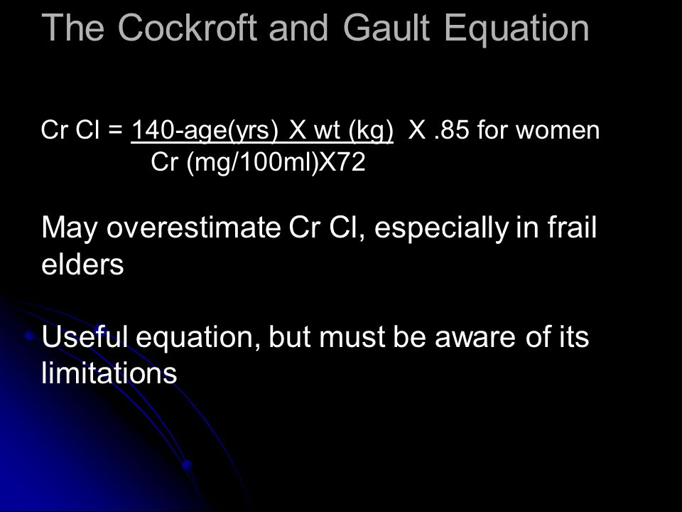 The Cockroft and Gault Equation