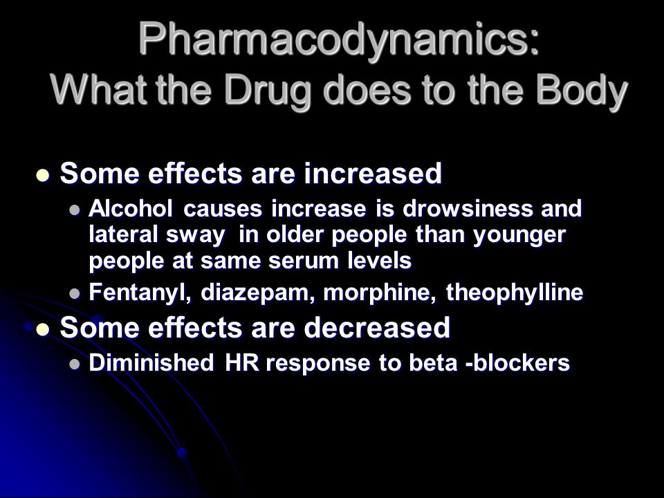 Pharmacodynamics: What the Drug does to the Body