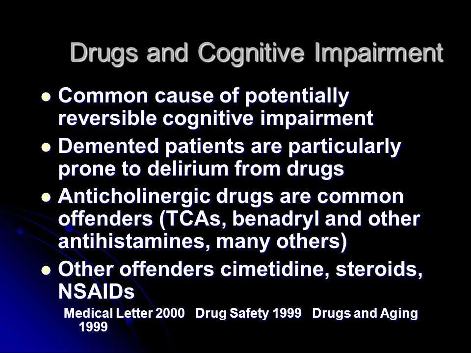 Drugs and Cognitive Impairment