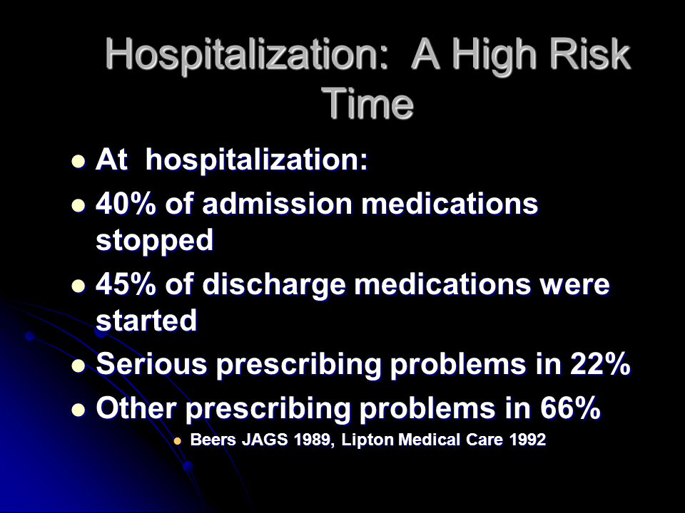 Hospitalization: A High Risk Time