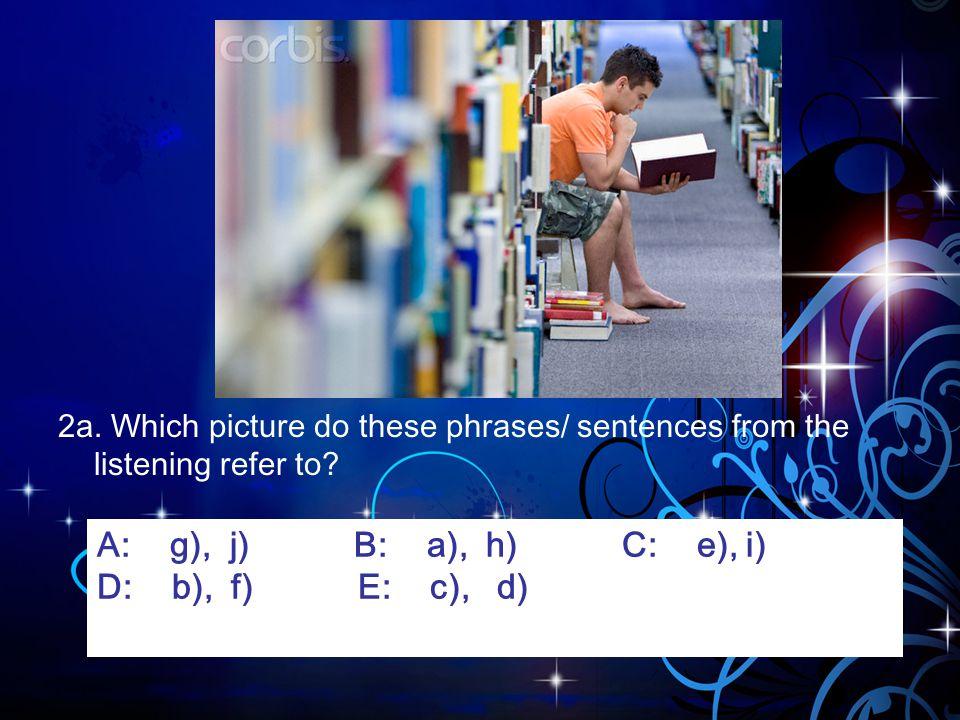 A: g), j) B: a), h) C: e), i) D: b), f) E: c), d)