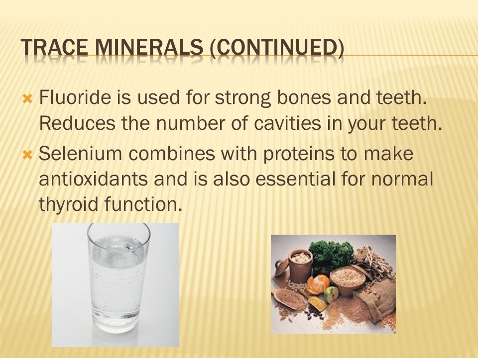 Trace minerals (continued)