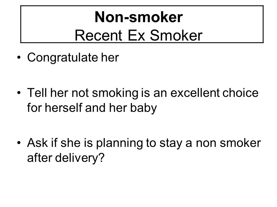 Non-smoker Recent Ex Smoker
