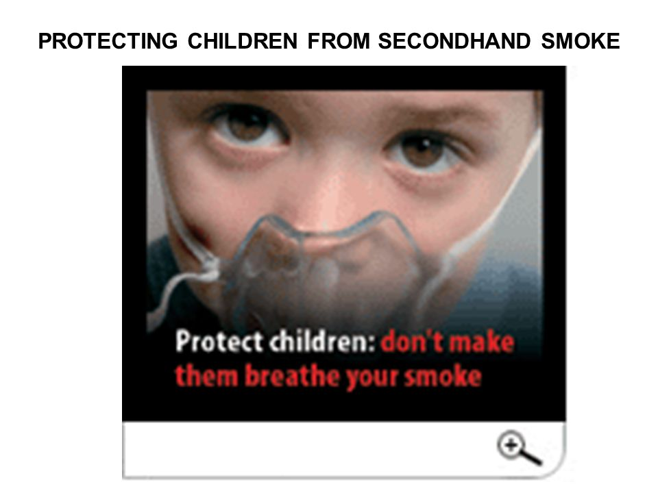 PROTECTING CHILDREN FROM SECONDHAND SMOKE
