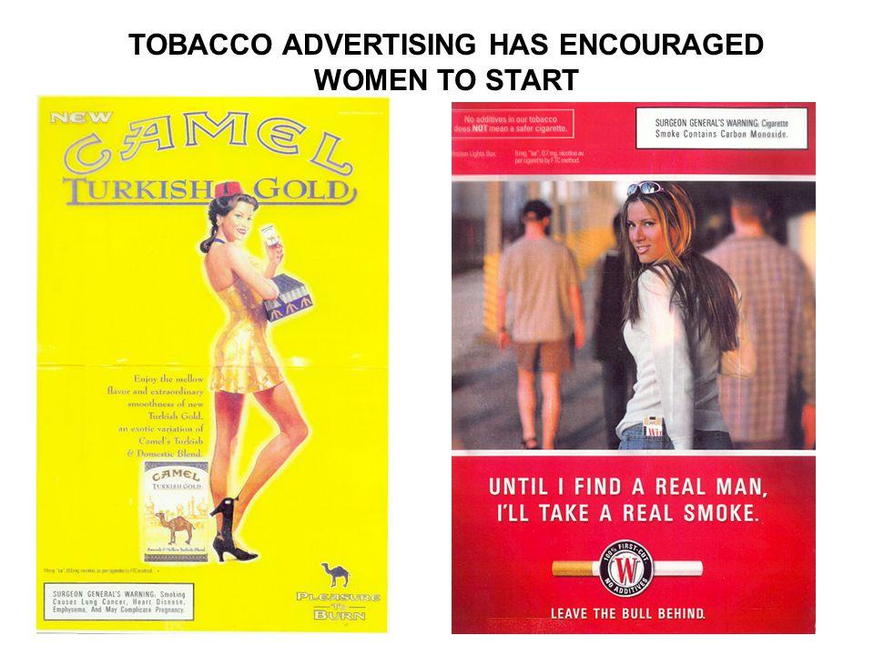TOBACCO ADVERTISING HAS ENCOURAGED