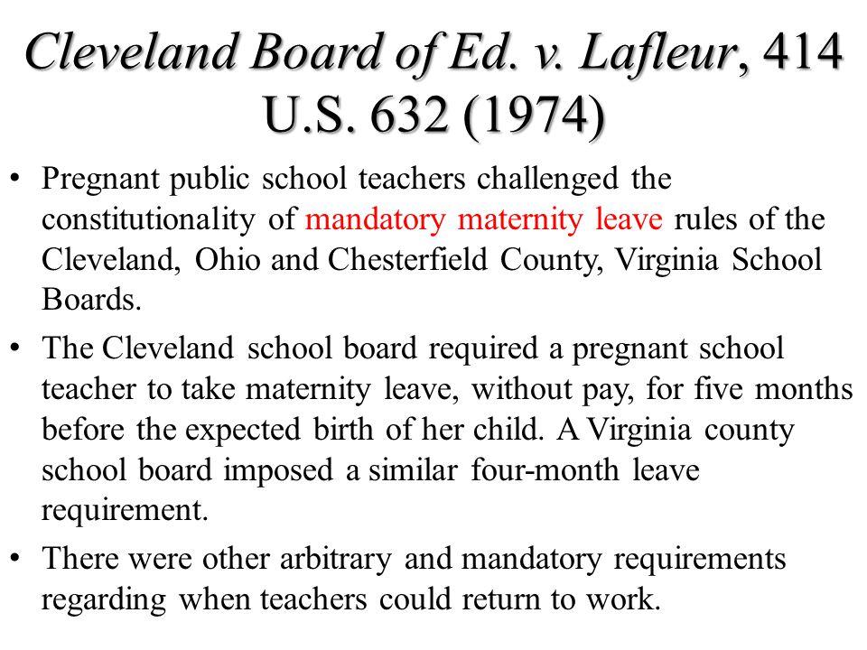Cleveland Board of Ed. v. Lafleur, 414 U.S. 632 (1974)