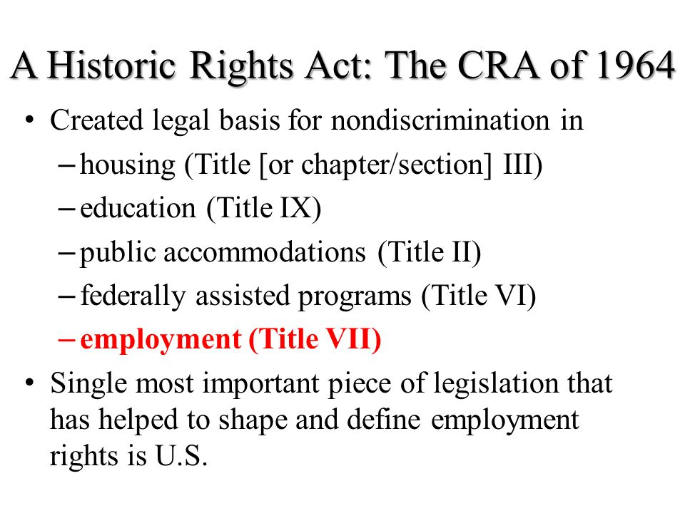 A Historic Rights Act: The CRA of 1964