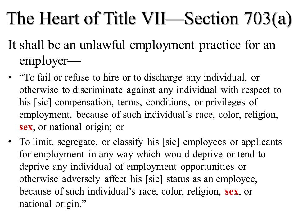 The Heart of Title VII—Section 703(a)
