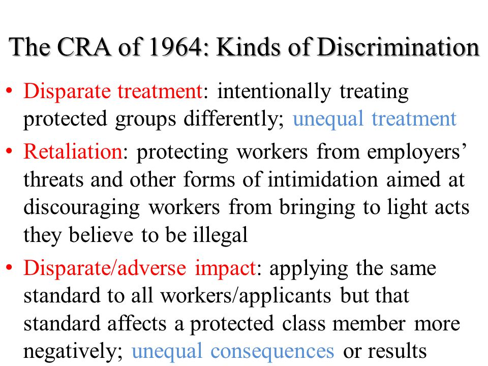 The CRA of 1964: Kinds of Discrimination