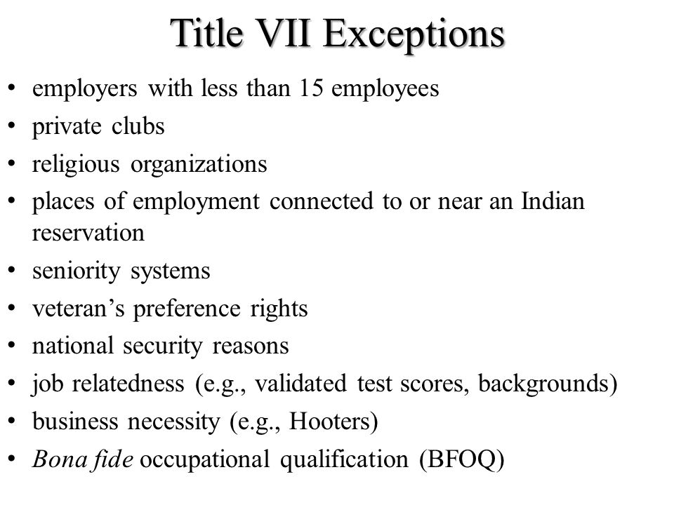 Title VII Exceptions employers with less than 15 employees