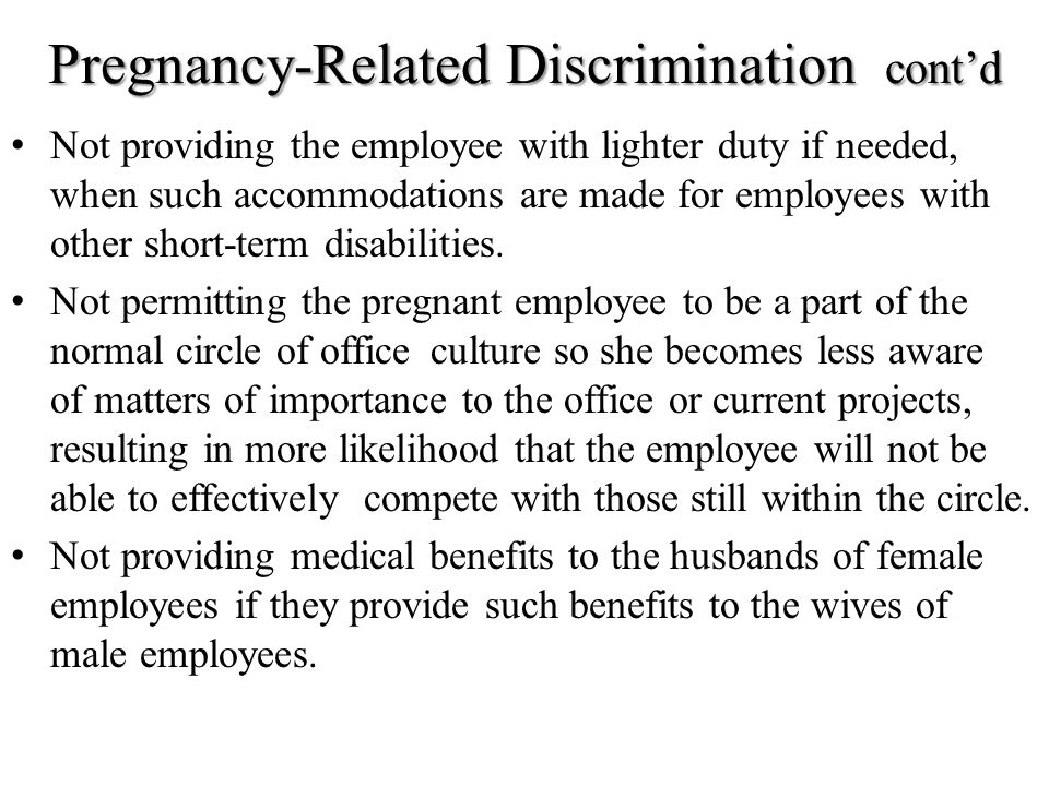 Pregnancy-Related Discrimination cont'd