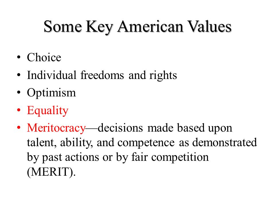Some Key American Values