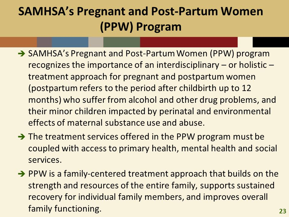SAMHSA's Pregnant and Post-Partum Women (PPW) Program