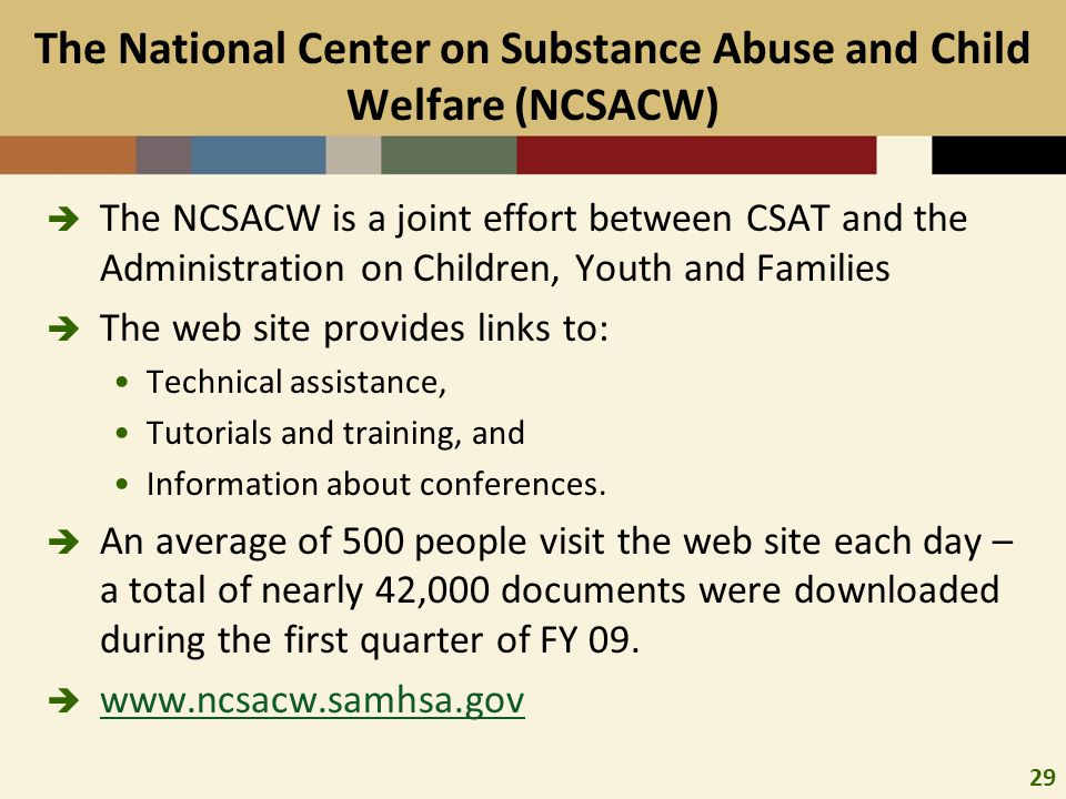 The National Center on Substance Abuse and Child Welfare (NCSACW)