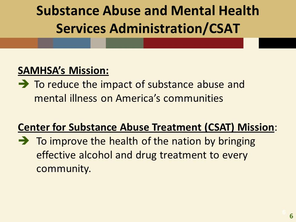 Substance Abuse and Mental Health Services Administration/CSAT