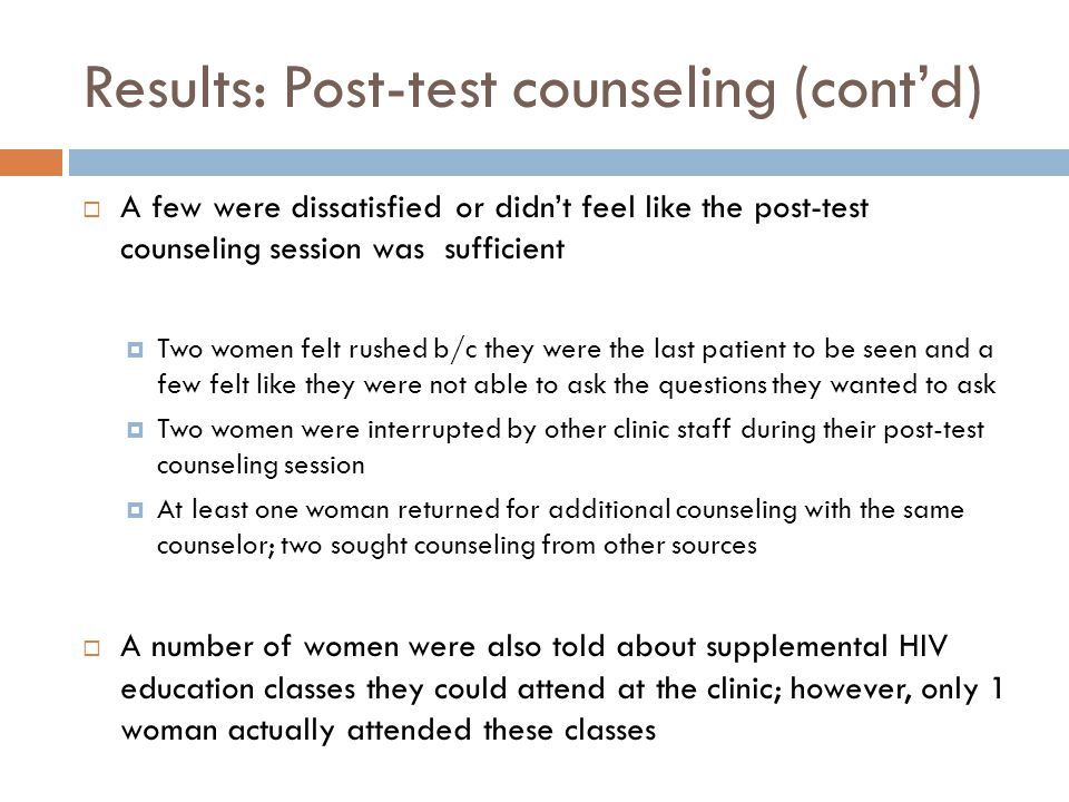 Results: Post-test counseling (cont'd)