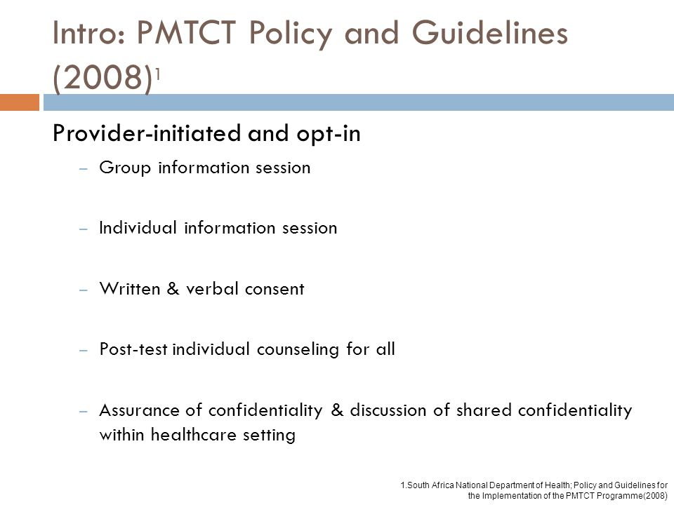 Intro: PMTCT Policy and Guidelines (2008)1
