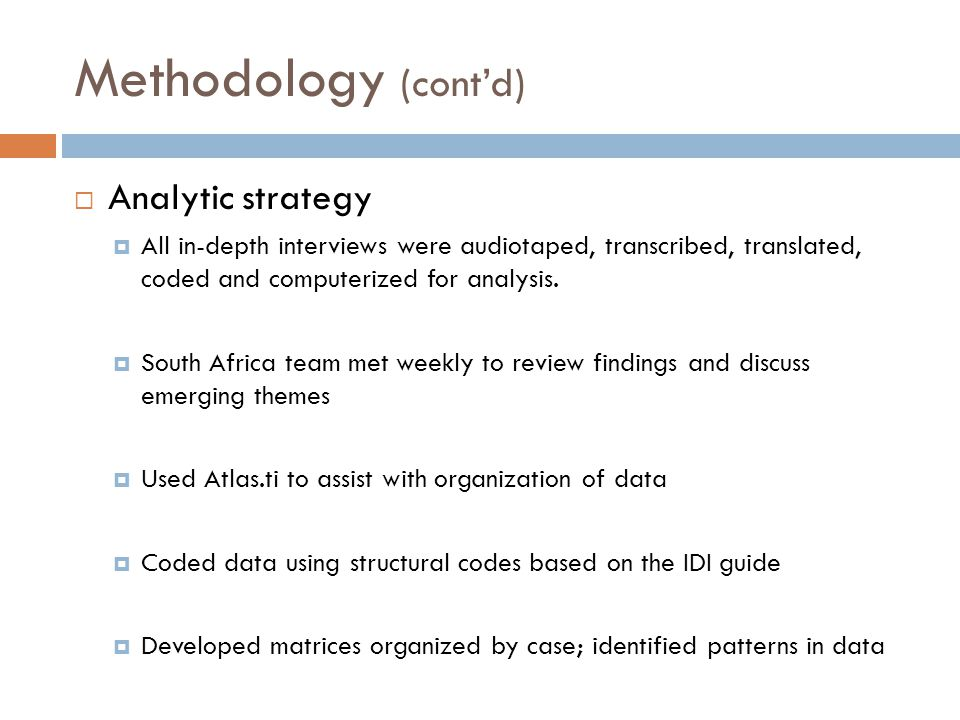 Methodology (cont'd) Analytic strategy