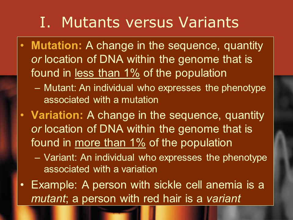 I. Mutants versus Variants