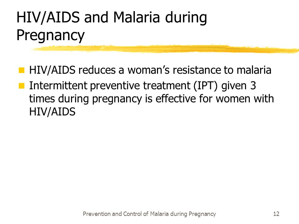 HIV/AIDS and Malaria during Pregnancy