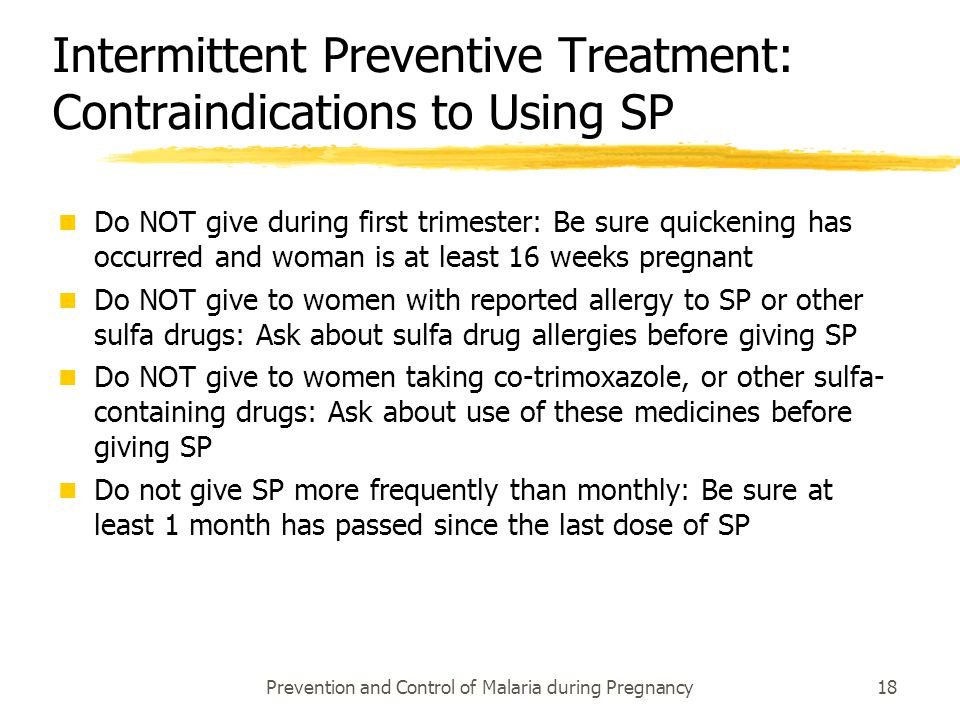 Intermittent Preventive Treatment: Contraindications to Using SP