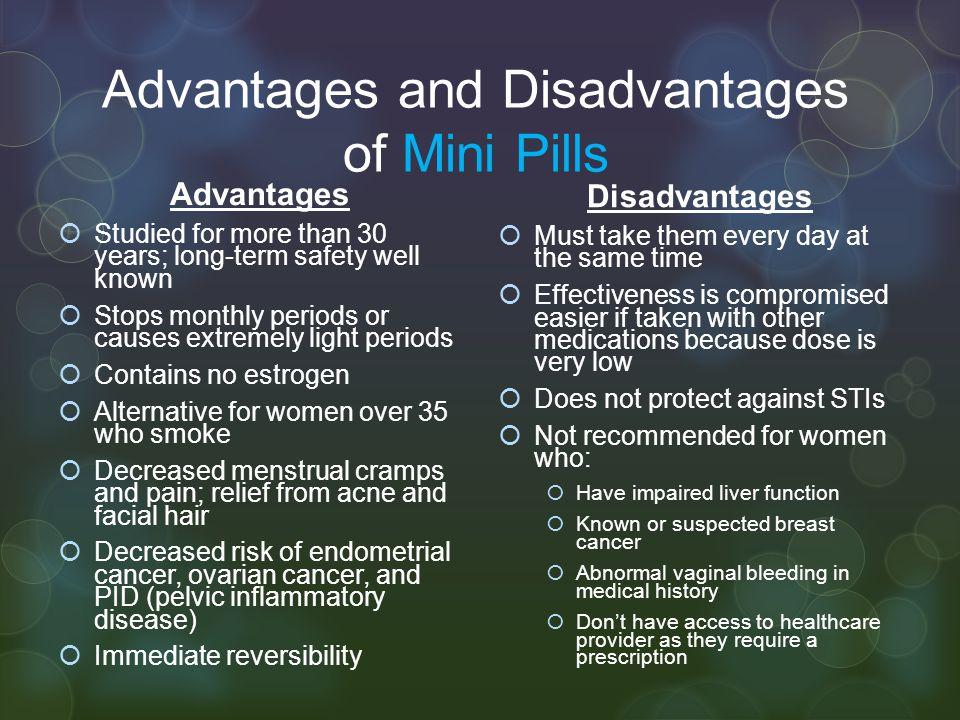 Advantages and Disadvantages of Mini Pills