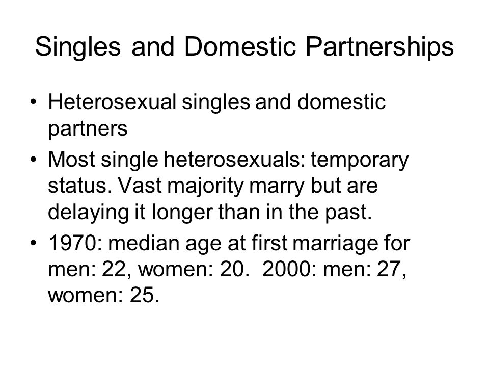 Singles and Domestic Partnerships