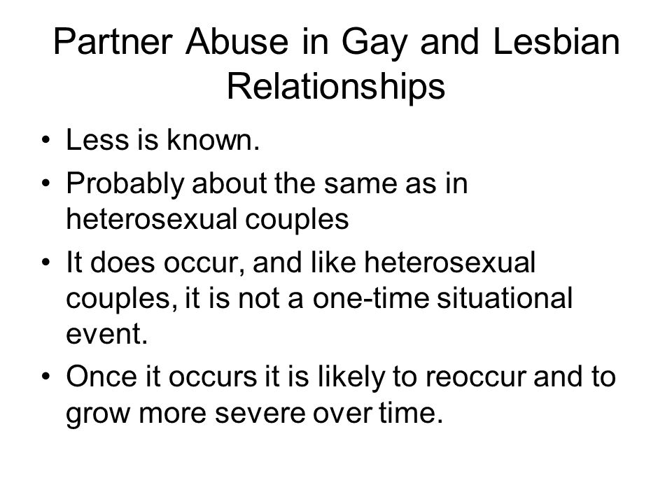 Partner Abuse in Gay and Lesbian Relationships