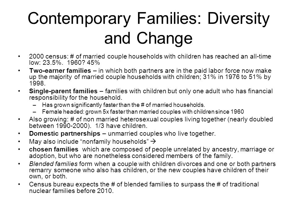 Contemporary Families: Diversity and Change