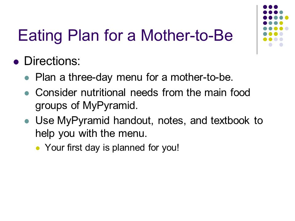 Eating Plan for a Mother-to-Be
