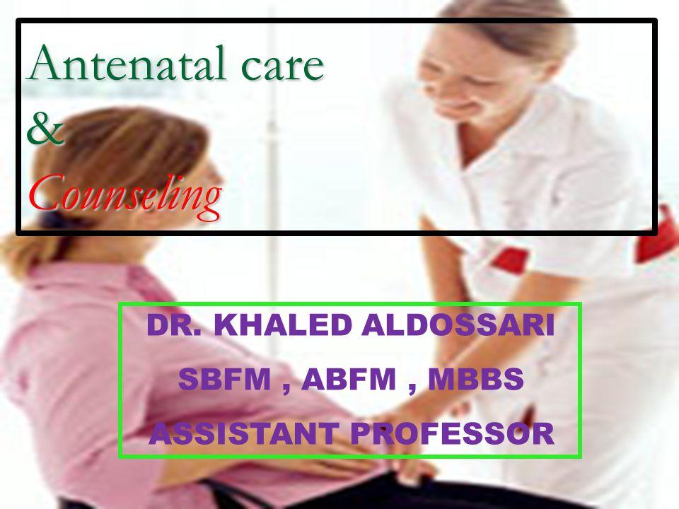 Antenatal care & Counseling